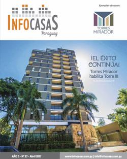 Revista InfoCasas, Número 27, Abril 2017