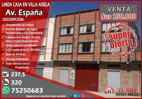 Vendo Linda Casa En Villa Adela, Av. España A Media Cuadra De La Av. Bolivia