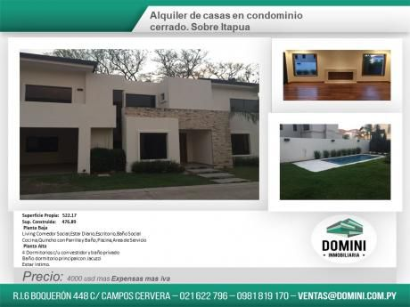 Alquilo Casa En Condominio Exclusivo . Sobre Itapua