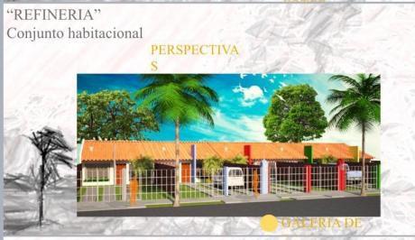 Casas Económicas En Pre-venta | Plan 4000 | Refinería