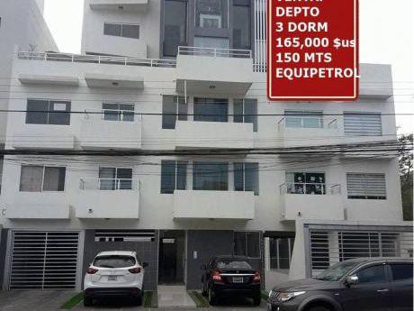 Venta.- 165,000 $us Depto 3 Dorm Zona Equipetrol 150 Mts