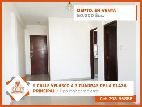 Departamento  En Venta.  Calle Velasco A 3 Cuadras De La Plaza Principal