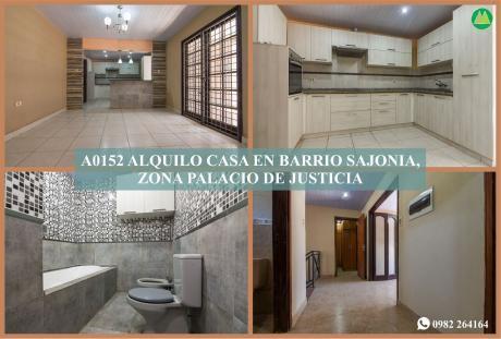 A0152 Alquilo Casa En Barrio Sajonia, Zona Palacio De Justicia