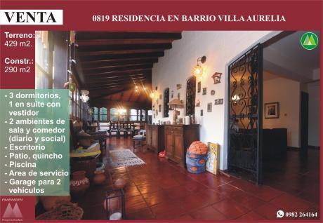 0819 Residencia En Barrio Villa Aurelia