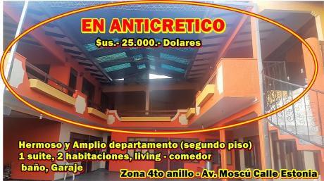 Departamento En Anticretico $us. 25.000.-(zona Av. Moscu 4to Ani)