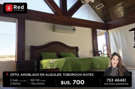 Departamento Amoblado En Alquiler En Toborochi Suites 700$