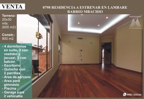 0798 Residencia A Estrenar En Lambare, Barrio Mbachio