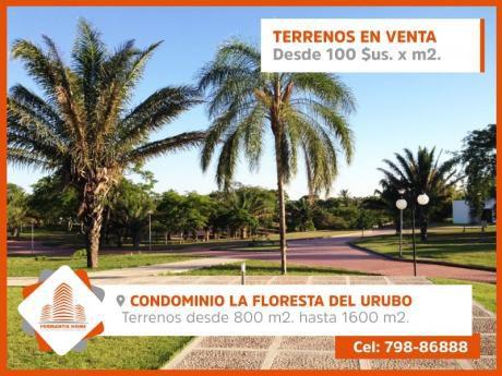 Terrenos En Venta En Condominio La Floresta Del Urubo