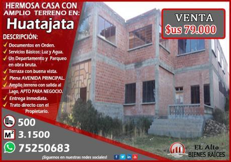 Por Ocasión Se Vende Casa Con Amplio Terreno De 4 Hectarias En Huatajata