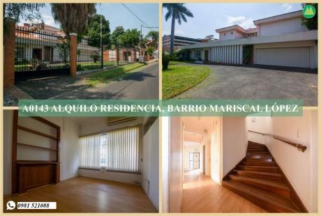 A0143 Alquilo Residencia En Barrio Mariscal López, Zona Club Centenario