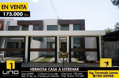 Casa En Venta A Estrenar Entre 3ro Y 4to Anillo Radial 27 (zona Norte)