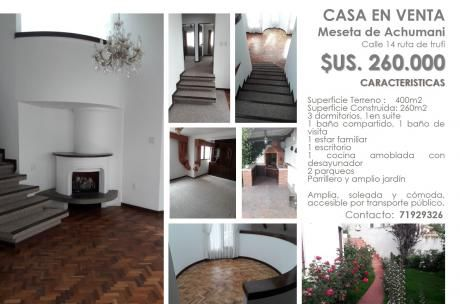 Vendo Céntrica Y Linda Casa En Meseta De Achumani