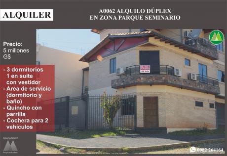 A0062 Alquilo Duplex A Estrenar, Zona Parque Seminario