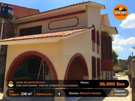 Casa En Anticretico 4 Dormitorios Próximo Dorbigny Villavicencio.