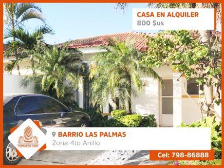 Casa En Alquiler, Barrio Las Palmas 4to. Anillo.