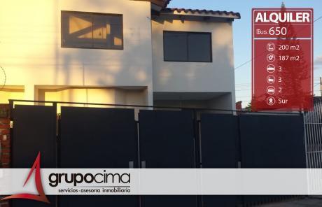 Casa En Alquiler En Z/sur Cerca Del Hipermaxi !!!