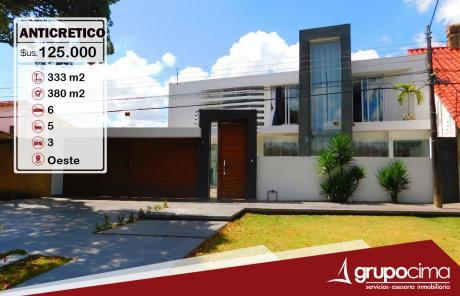 Lujosa Casa Amoblada En Anticretico !!!