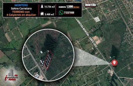 Terreno Con 4 Galpones En Alquiler - Montero
