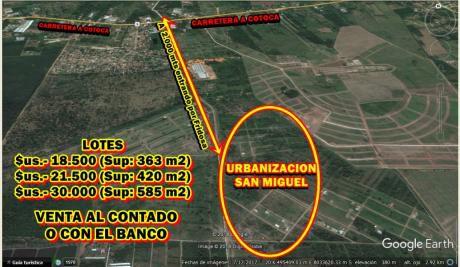 Lotes En Venta En Urb. San Miguel Zona Virgen De Cotoca