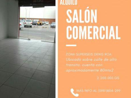 Local Para Alquiler Zona S6 Denis Roa