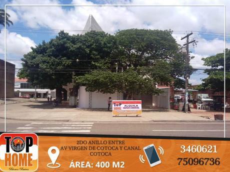 Local En Alquiler Ex Segip Entre Av Virgen De Cotoca Y Canal Cotoca