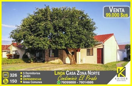 Linda Casa En Condominio Zona Norte