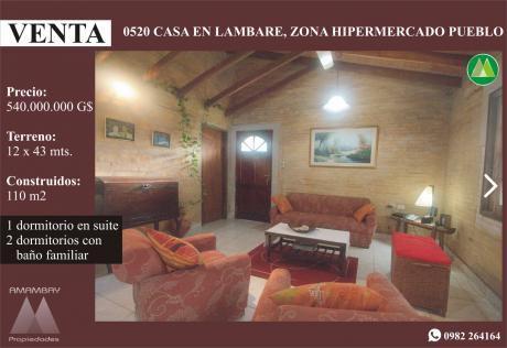 0520 Casa En Lambare, Zona Hipermercado Pueblo