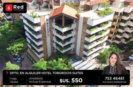 Dpto Amoblado En Alquiler, Hotel Toborochi Suites.
