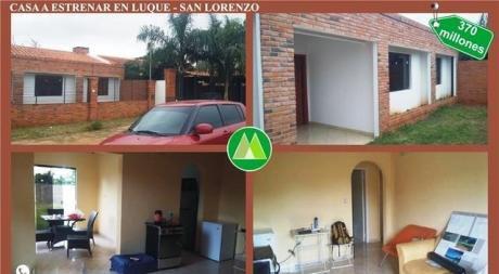 Casa En Venta A Estrenar En Luque-san Lorenzo
