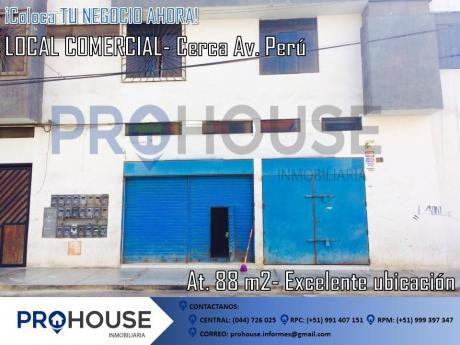 Alquiler Local Comercial: Entre Av Perú Y Unión (a. T. 88 M2)