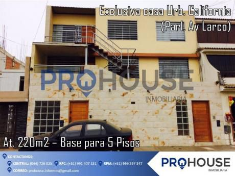 Remato $300 Mil: Casa Urb. California Parl. Av Larco (at. 220 M2) Base 5 Pisos