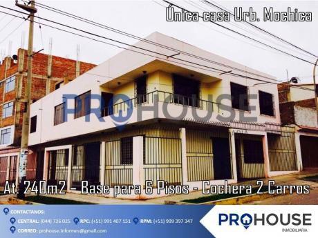 ¡atención Empresas!: Vendo O Alquilo Casa En Esquina Urb. Mochica (at. 240 M2)