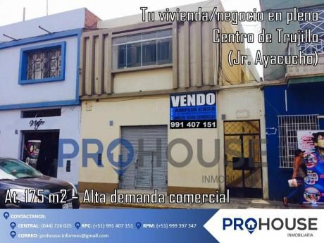 Venta: Casa Comercial En Pleno Centro De Trujillo - Jr. Ayacucho (at.175 M2)