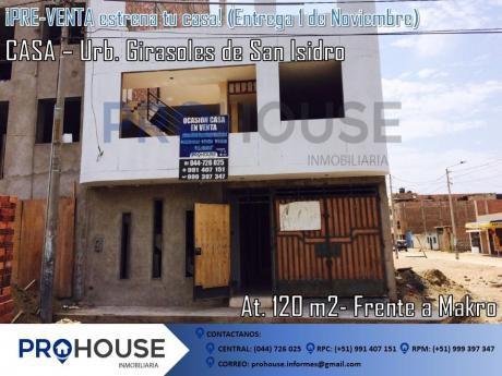 Pre - Venta: Estrena Casa Urb. Girasoles De San Isidro Ac. 120 M2 Frente A Makro
